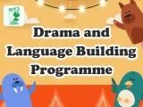 Drama and Language Building Programme