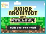 Junior architect with Minecraft – Build your own Hotel!