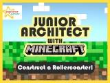 Junior architect with Minecraft – Construct a Rollercoaster!- Intake 1