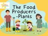 The Food Producers – Plants